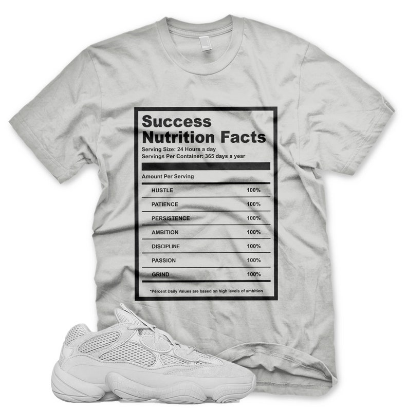 c4c8559402b9 New SUCCESS FACTS T Shirt for Adidas Yeezy 500 Salt