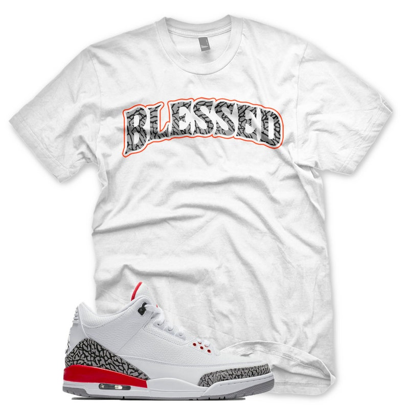 38c80b8116d9 New BLESSED T Shirt for Jordan 3 Katrina White Red Cement Hall
