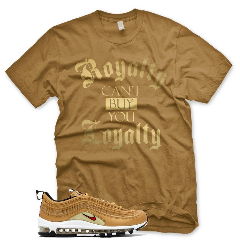 New ROYALTY T Shirt for Nike Air Max 97 Metallic Gold  4d7eef065