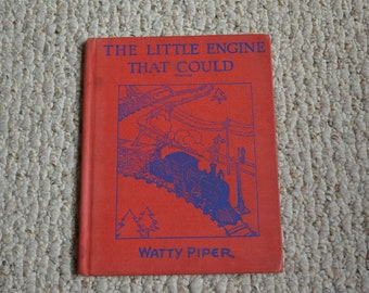 The Little Engine That Could by Watty Piper---Hardcover Children's Book---From the 1940's