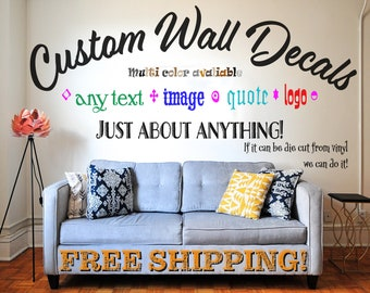 8d9dba7de Custom Wall Decal – Custom Wall Quotes – Logo – Business – Custom Art – Vinyl  Decals – Any Text – Any Decal Image – No judgements