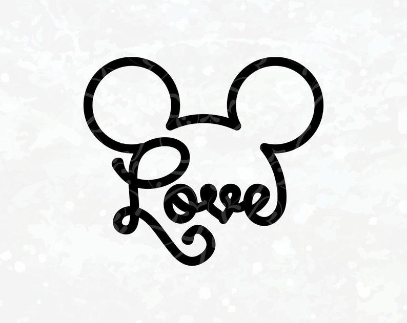 Disney Love Svg Mickey Ear Svg Disney Iron On Transfer Love