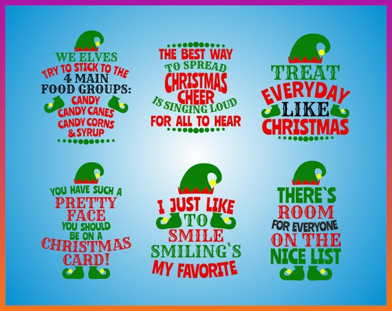 Elf The Movie Quotes Svg Funny Christmas Svg Christmas Shirt Etsy