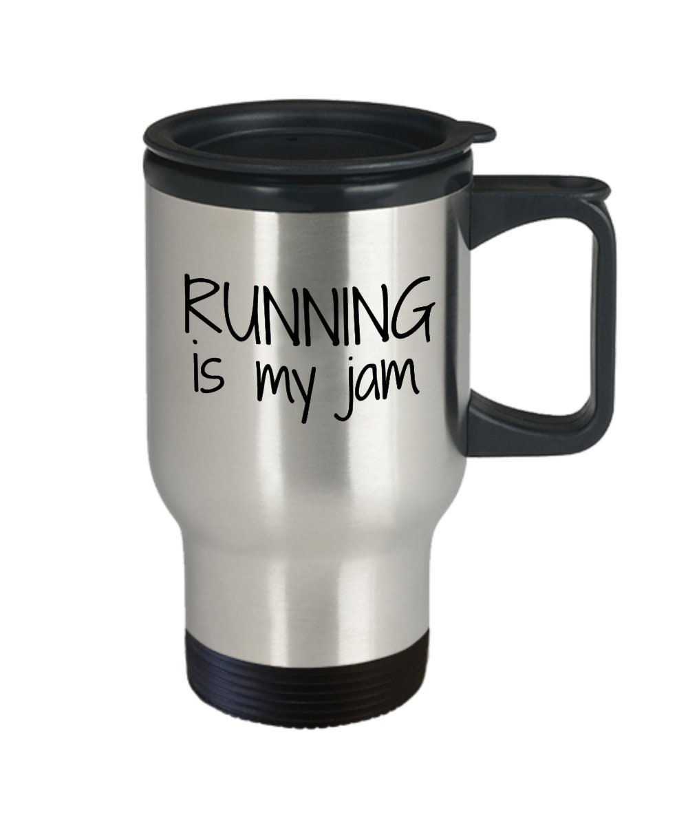 Running Travel Mug Is My Jam Insulated Stainless Steel Etsy Zoom