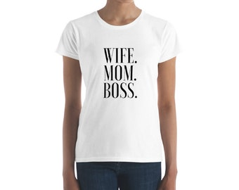 129b22ab0ee0 Wife Mom Boss T-Shirts Feminist Apparel T Shirts & Graphic Tees Slogan Girl  Power Women Empowerment Female Quotes Gift for Her