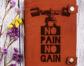 No pain no gain journal - leather journal - fitness journal - fitness planner - workout journal - workout notebook - workout planner