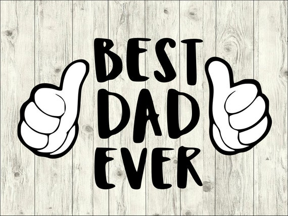 Best Dad Ever Svg Bundle Fathers Day Svg Bundle Fathers Cut Etsy