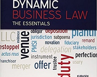 Dynamic Business Law, The Essentials 3e by Kubasek