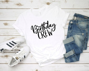 Birthday Crew Unisex Neck T Shirt Squad Group 40th 50th 60th 21st 30th Fabulous