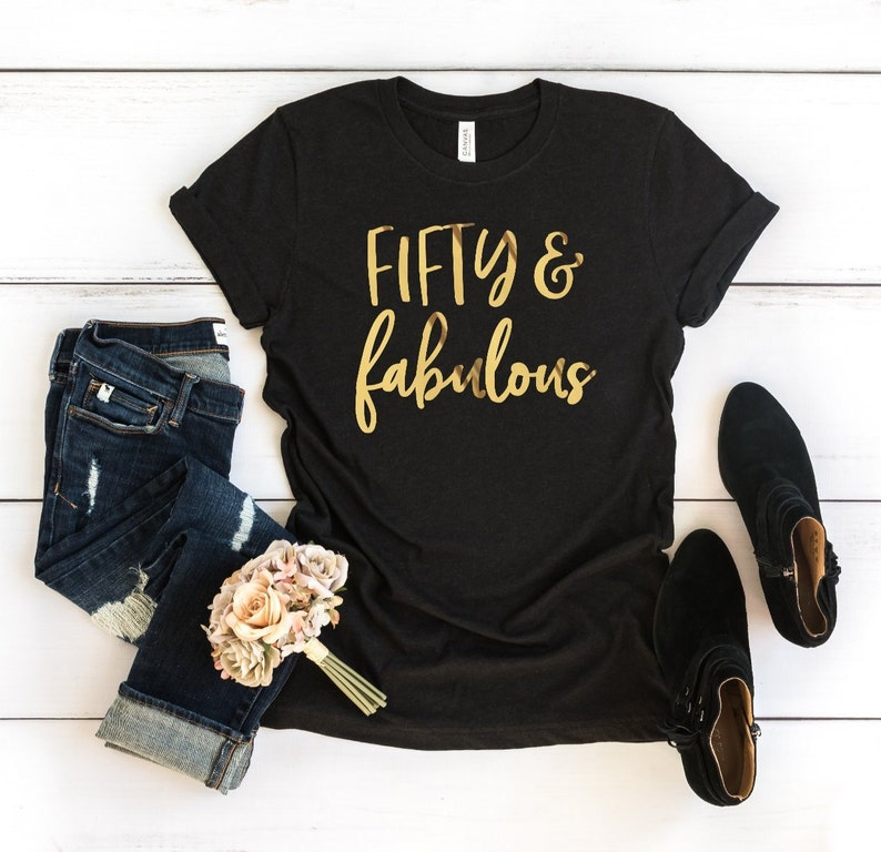 50th Birthday Shirt Fifty Fabulous Unisex Crew Neck T
