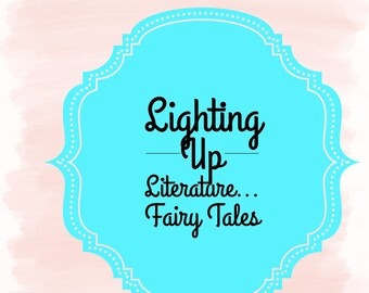 Lighting Up Fairy Tales