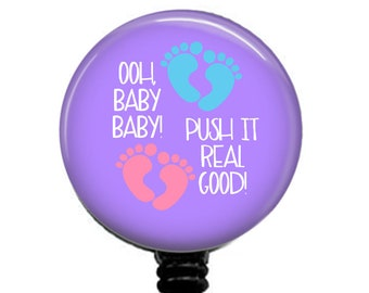 Push It Real Good Retractable Badge Reel