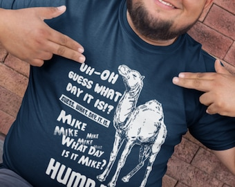 215f8223 Hump Day Camel T-Shirt / Funny Wednesday Tee / Guess What Day It Is?