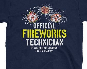 Fireworks Technician T Shirt Funny 4th of July TShirt Fourth of July Shirts For Men Fireworks Display Shirt