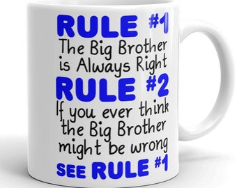 Big Brother Is Always Right Mug Funny Coffee Cup Birthday Gift For Older Sibling