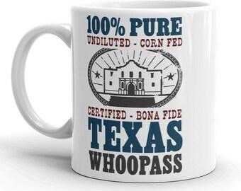 Funny Texan Coffee Mug - 100% Pure Texas Whoopass / Texas Gifts and Souvenirs Secret Santa
