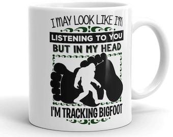 Bigfoot Coffee Mug - In My Head I'm Tracking Bigfoot! - Funny Sasquatch Bigfoot Hunter Gift Coffee Cup