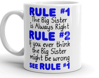 Big Sister Is Always Right Mug Funny Coffee Cup Birthday Gift For Older Sibling
