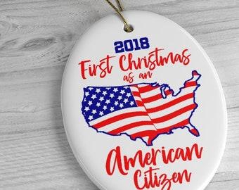 New American Citizen Christmas Ornament / 2018 American Citizenship Gift