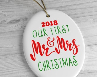 Our First Mr and Mrs Christmas Tree Ornament  2018 Newlywed Keepsake Oval Ceramic