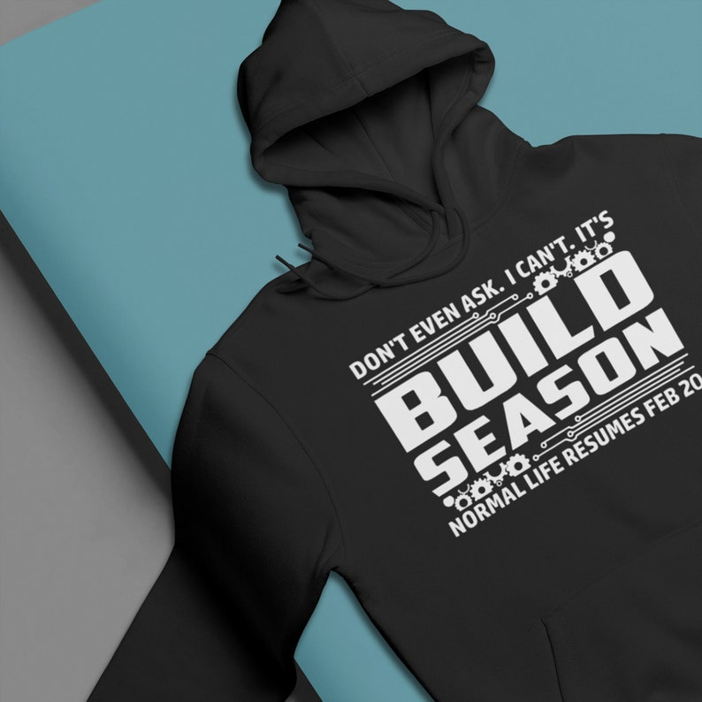 2e3bcb4d4 Robotics Build Season Hoodie for 2019 / High School Robots | Etsy