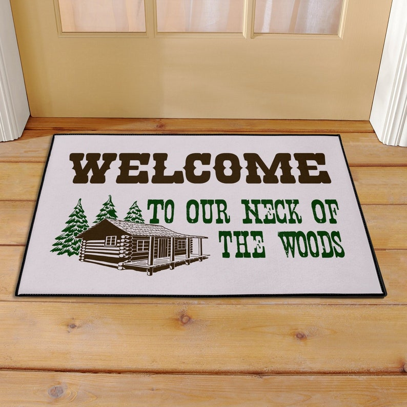 Cabin Doormat Welcome To Our Neck Of The Woods / Front Porch Rug Green  Brown / Forest Lake House Decor Furnishings