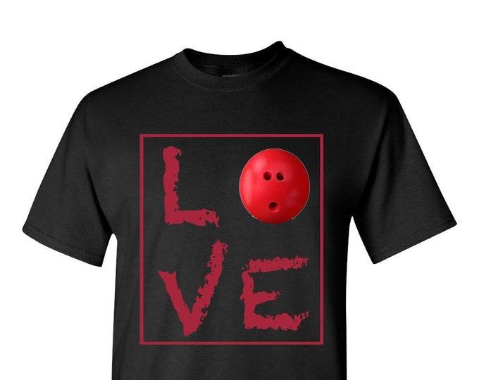 Bowling TShirt, LOVE Bowling Ball t-shirt, Bowling gift t shirt, bowling team tee,