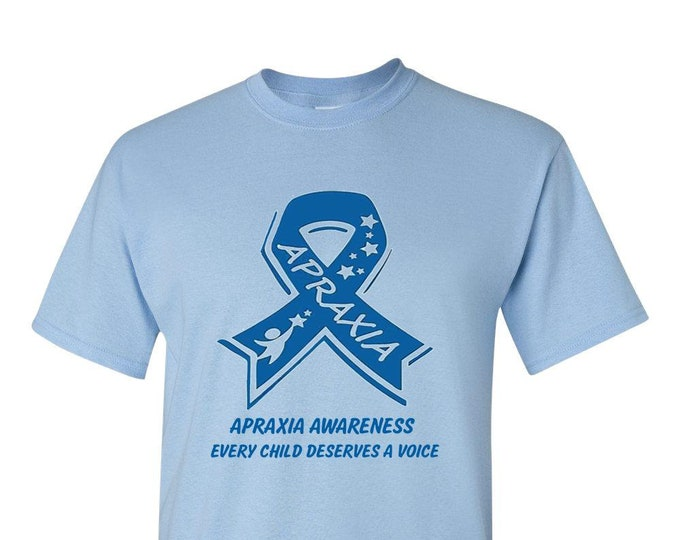 APRAXIA AWARENESS - Adult TShirt, Every Child Deserves A Voice, special needs Mom, LOVE,