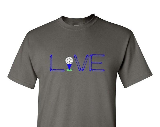 Golf TShirt, Gifts for Men, Live Love Golf Shirts, Gift for men, women, best friend, golf apparel,