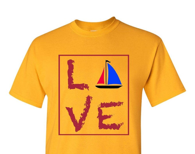 Sailing Gift for Men, LOVE Sailing T-Shirt, Gold TShirt, Gift for Women, Best Friend Gifts,