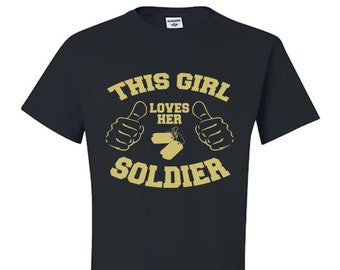 This Girl Loves, Her Soldier, Army, Navy, Marines, Air Force, Coast Guard, Veterans, Military, Love, Dog Tags, Gift, Wife, Spouse, t-shirt,