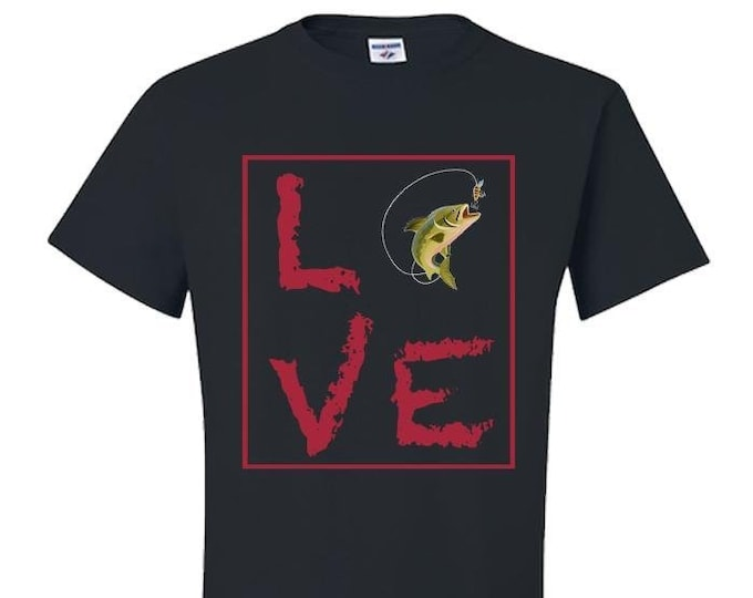 Love Fishing TShirt, Custom Gifts, Gift for Her, Men, Women, Best Friend,