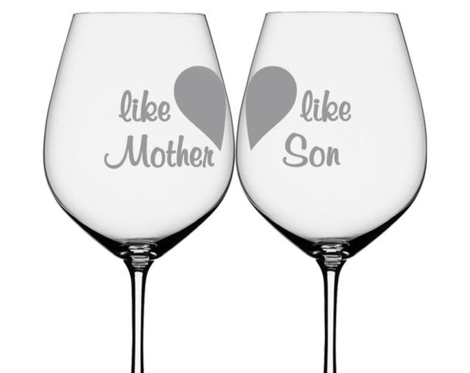 Wine glasses, wine glass, white wine glass, custom wine glasses, Mother Son Glasses, laser etched,