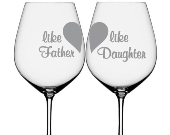 Wine glasses, wine glass, white wine glasses, custom wine glasses, Father Daughter Glasses, laser etched,