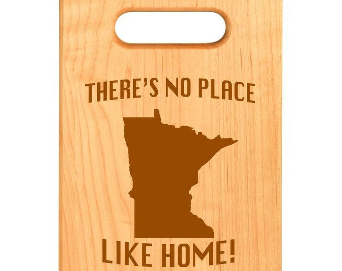 Custom Maple Cutting Board, Minnesota, There's No Place Like Home!