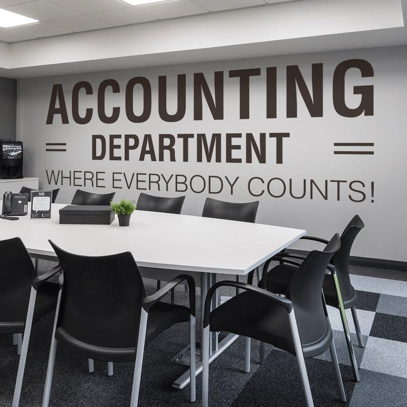 Accounting Department, Office, Office Wall Art, Wall Decal, Wall Sticker,  Office Decor, Office Walls, Wall Decor, Motivational, Inspiring