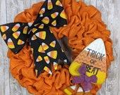 Candycorn wreath, Halloween burlap wreath, Halloween porch decor, Trick or treat, Orange Halloween wreath