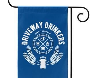 Driveway Drinkers Yard Flags