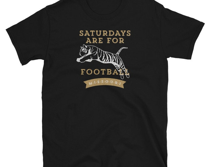 Saturdays are for Tiger Football Tee