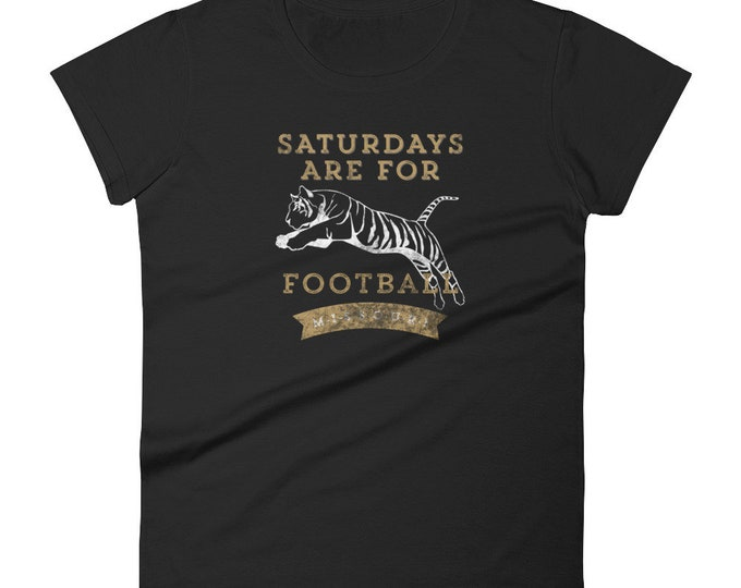 Saturdays are for Tiger Football Women's t-shirt