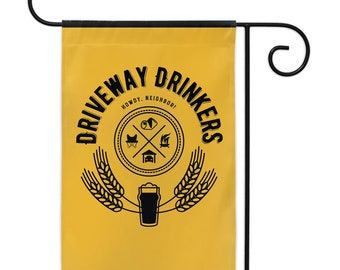 Driveway Drinker Yard Flags