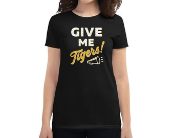 Give Me Tigers! Women's Tee