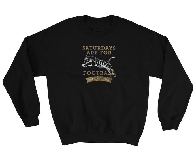 Saturdays are for Tiger Football Crew Neck Sweatshirt