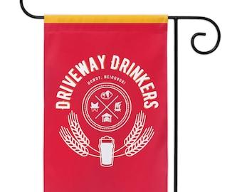 Driveway Drinkers Yard Flag