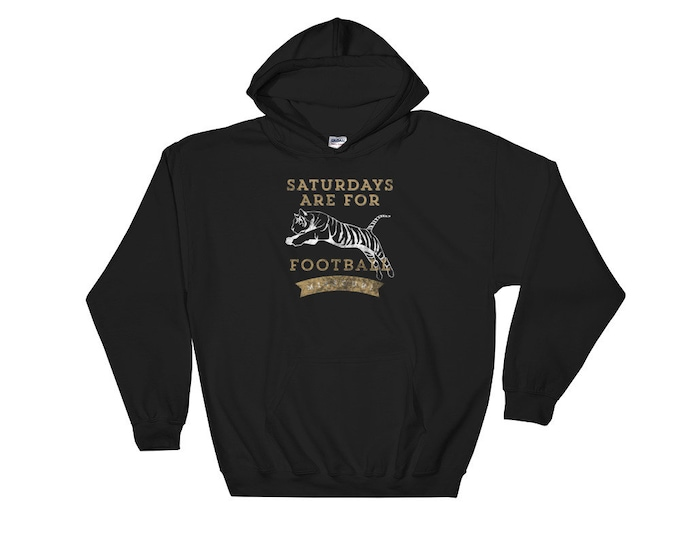 Saturdays are for Tiger Football Hooded Sweatshirt