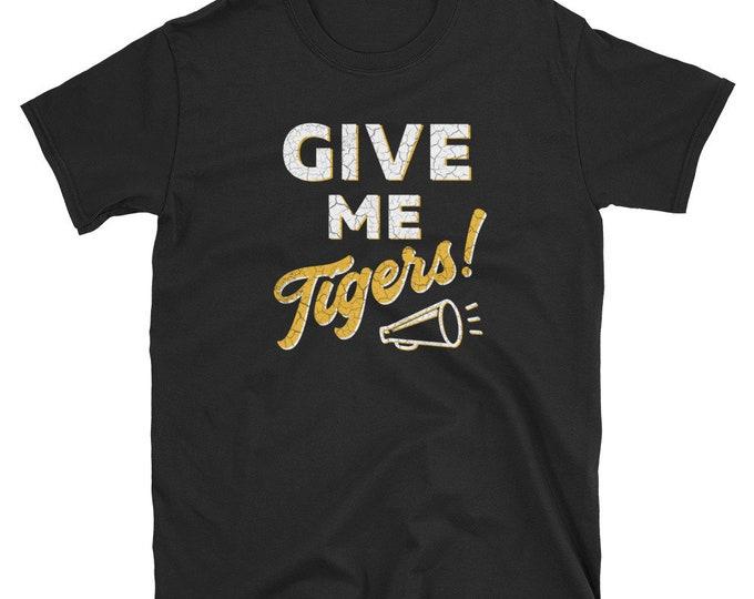 Give Me Tigers! Tee