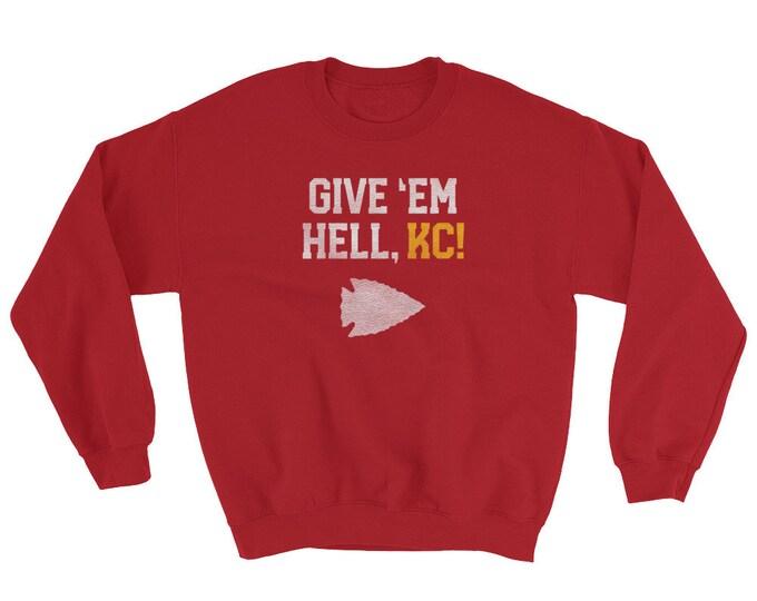 Give 'Em Hell, KC! Crew Neck Sweatshirt