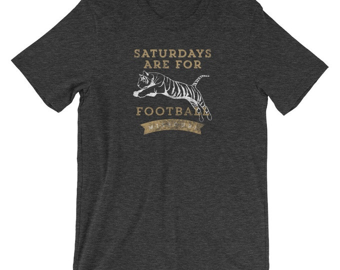 Saturdays are for Tiger Football Unisex T-Shirt