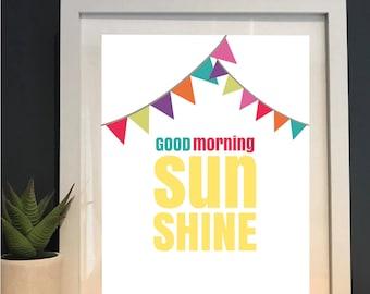 Children's good morning sunshine print | children's wall decor | nursery print | gift | new baby | Fun kids bedroom | bright | colourful