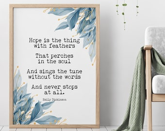 Emily Dickinson - Hope is the thing with feathers... Poetry Wall decor Emily Dickinson poem UNFRAMED